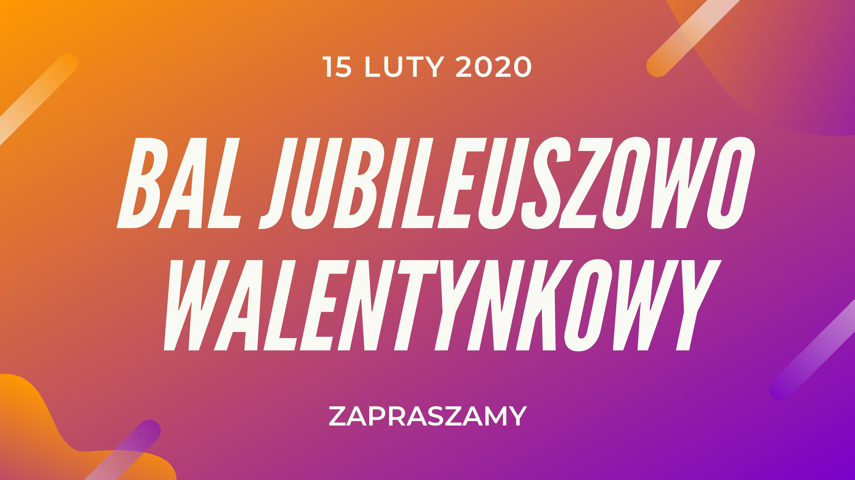 BAL JUBILEUSZOWO WALENTYNKOWY