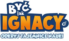 Być jak Ignacy
