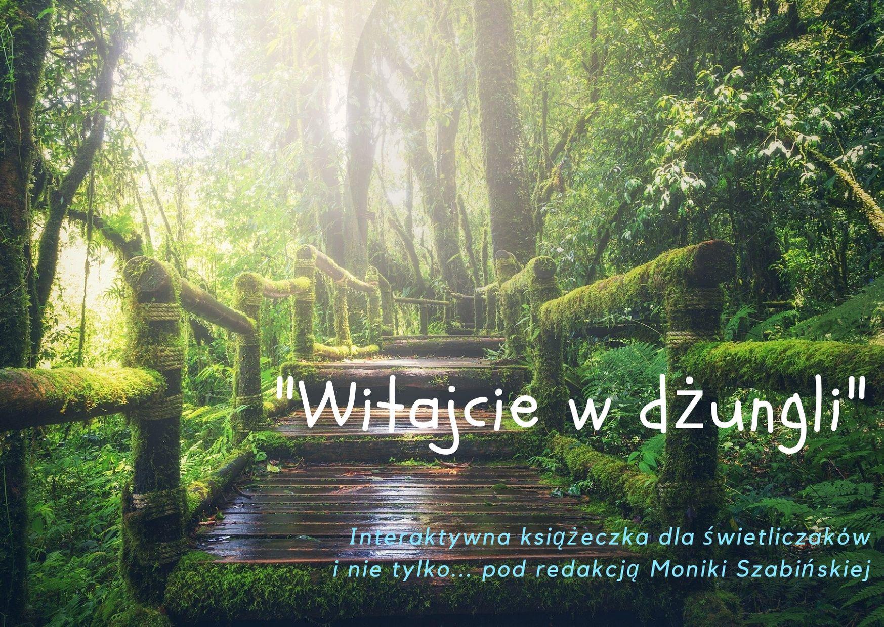 Witajcie w dżungli