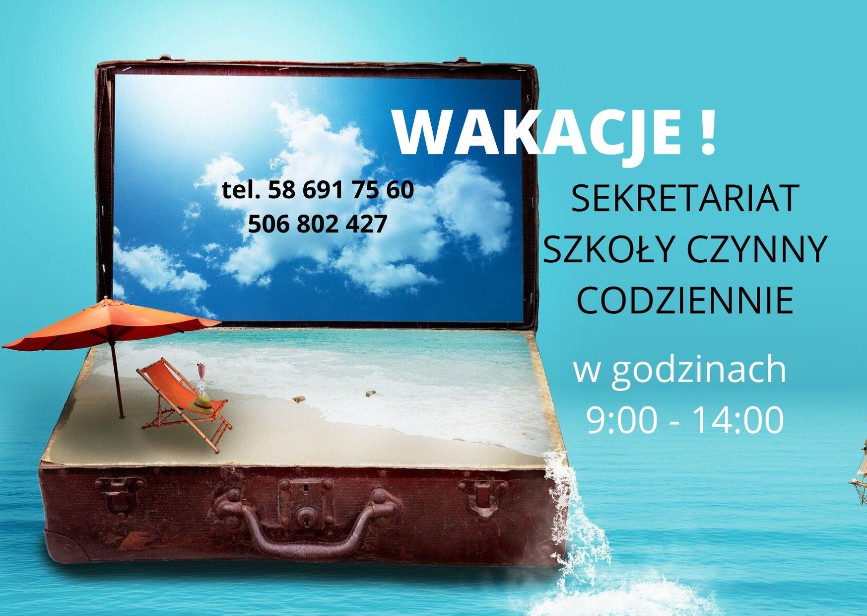 Sekretariat w czasie wakacji!