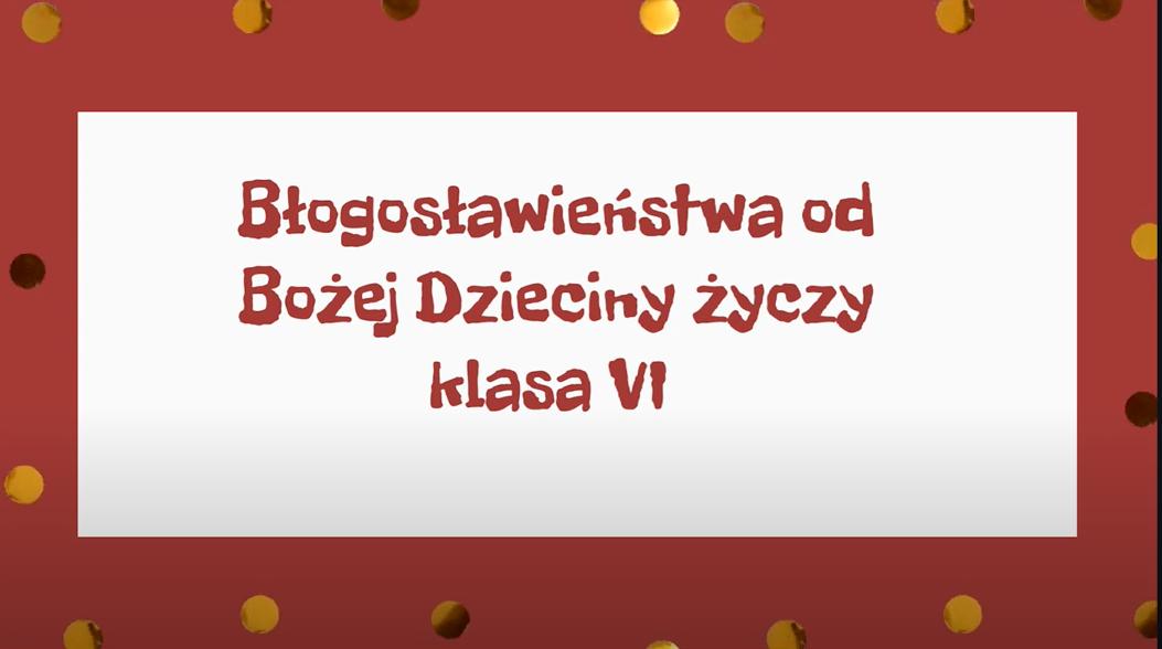 Życzenia Bożonarodzeniowe od klasy VI i II LO