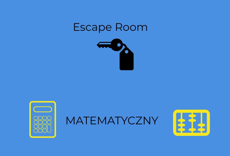 Escape Room Matematyczny