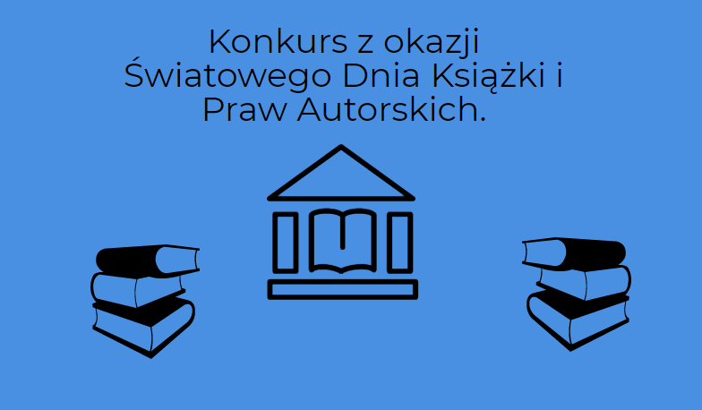 Konkurs z okazji Światowego Dnia Książki i Praw Autorskich