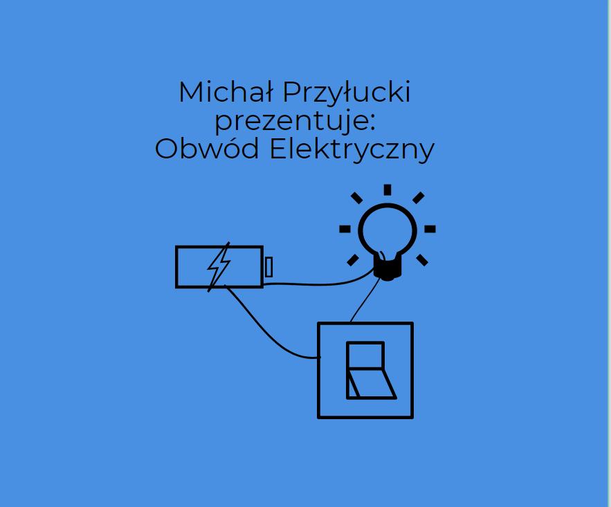 Podstawy obwodów elektrycznych z Michałem Przyłuckim