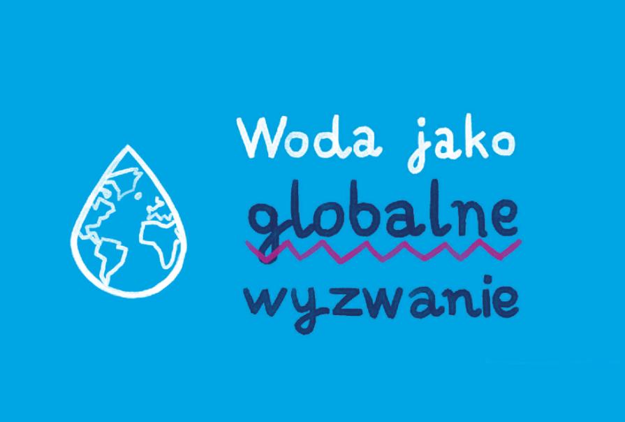 Woda jako globalne wyzwanie