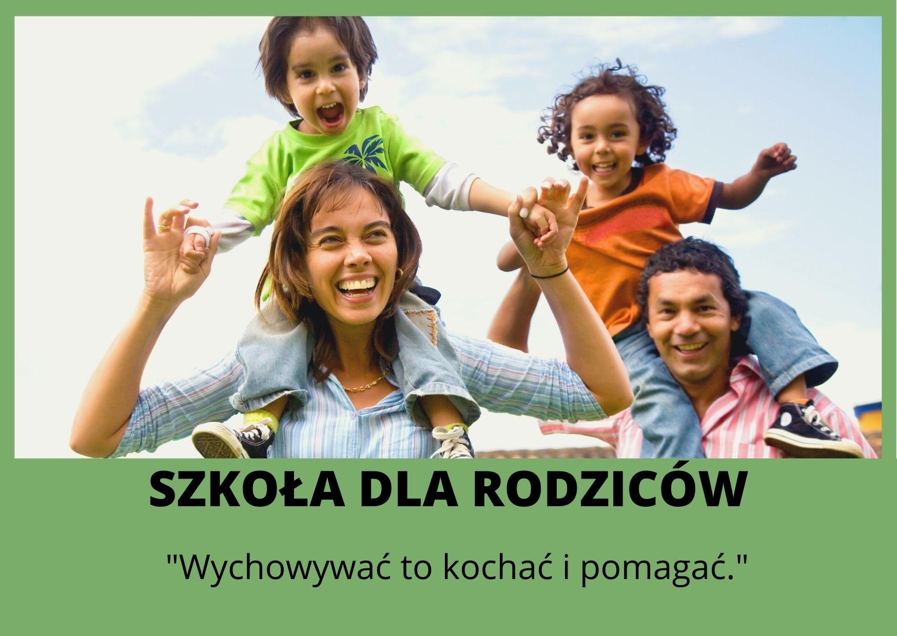 SZKOŁA DLA RODZICÓW EDYCJA 2021/2022